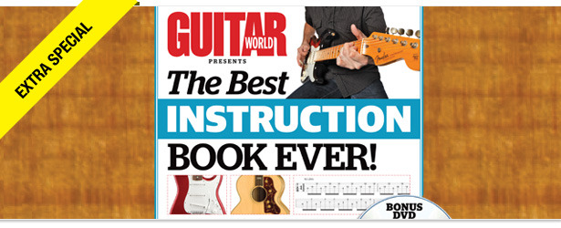 Win It! A Copy of Guitar World Presents the Best Instruction Book Ever!